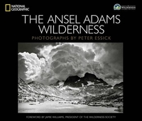 The Ansel Adams Wilderness by Peter Essick (Hardcover)