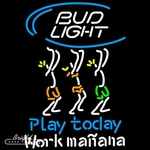 Bud Light Play Today Neon Sign
