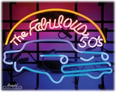 Fabulous 50's Neon Sign