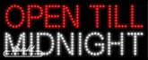 Open Till Midnight LED Sign
