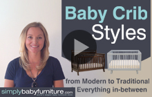 Choosing the Best Baby Crib - Baby Crib Styles from Modern to Traditional (Part 3 of 4)