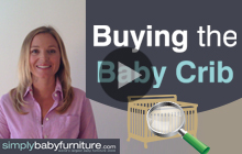 Choosing the Best Baby Crib - What You Need to Consider - Style, Size, Color (Part 1 of 4)