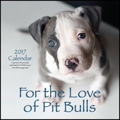 2017 For The Love Of Pit Bulls Calendar