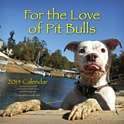 2014 For The Love Of Pit Bulls Calendar