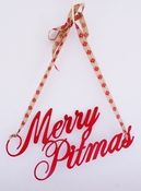 Merry Pitmas Sign