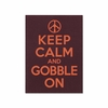Keep Calm and Gobble On Magnet
