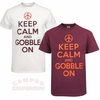 Keep Calm and Gobble On T-Shirt