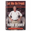 """Let Me Be Frank"" Book by Frank Beamer"