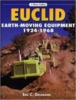 "#2420 - Euclid Earth-Moving Equipment 1924-1968 ""BACK IN PRINT"""