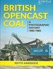 """NEW"" #2561 British Opencast Coal: A Photographic History 1942-1985"