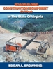 """NEW"" #2524  Roadbuilding Construction at Work: In The State Of Virginia"