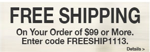 Free Shipping On Order of $99 or More!
