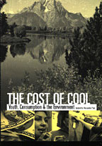 Cost of Cool: Youth, Consumption & The Environment