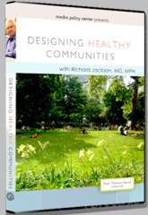 Designing Healthy Communities:<br />Part 3 - Social Policy in Concrete