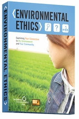 Environmental Ethics: Examining Your Connection to the Environment and Your Community