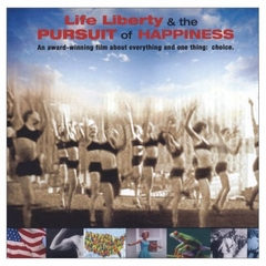 Life, Liberty and the Pursuit of Happiness - DVD