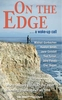 On the Edge: A Wake-up Call