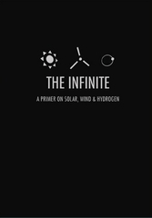 The Infinite: A Primer on Solar, Wind & Hydrogen