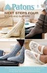 Patons Next Steps Four - Socks And Slippers Book