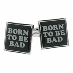Born to be Bad Cufflinks
