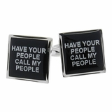 Have Your People Call My People Cufflinks