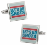 Let's Do Shots Cufflinks