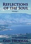 Reflections Of The Soul: Volume I by Gail Hickman
