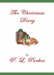 FREE READ: The Christmas Diary: P. L. Parker: Seasonal: Christmas