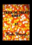 Trick or Treat Baby: Karla Wiegrefe: Seasonal: (Halloween): Pages 5