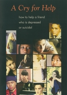 A Cry for Help: How to Help A Friend Who Is Depressed or Suicidal