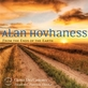 Alan Hovhaness: From the Ends of the Earth