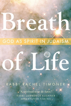 Breath of Life: God as Spirit in Judaism