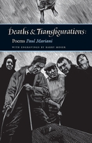 Deaths and Transfigurations: Poems