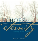 Echoes of Eternity: Listening to the Father (Volume II)
