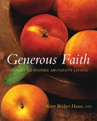 Generous Faith: Stories to Inspire Abundant Living