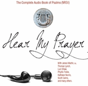 Hear My Prayer: The Complete Audio Book of Psalms (NRSV)