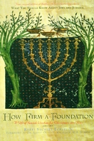 How Firm a Foundation: A Gift of Jewish Wisdom