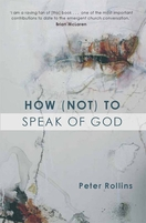 How (Not) to Speak of God - Marks of the Emerging Church