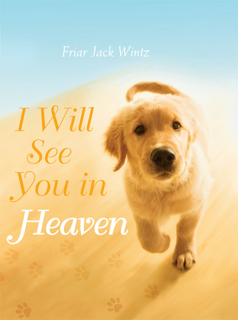 do we meet our dogs in heaven