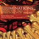 Illuminations: Organ works by King, Widor, Eben, Bach, Messiaen, & Reubke