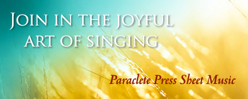 Paraclete Sacred Music - Celebrate the Joyful Art of Worship