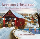 Keeping Christmas: Beloved Carols and the Christmas Story