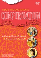 Kids and the Sacraments: Confirmation