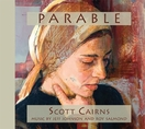 Parable: 26 Poems Read by Scott Cairns