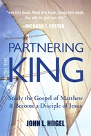 Partnering with the King: <i>Study the Gospel of Matthew and Become a Disciple of Jesus</i>