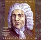 Peace Be With You: Johann Sebastian Bach