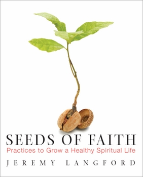 Seeds of Faith: Practices to Grow a Healthy Spiritual Life - ePub version