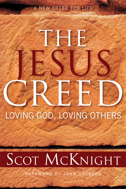 The Jesus Creed: Loving God, Loving Others- Gently Used