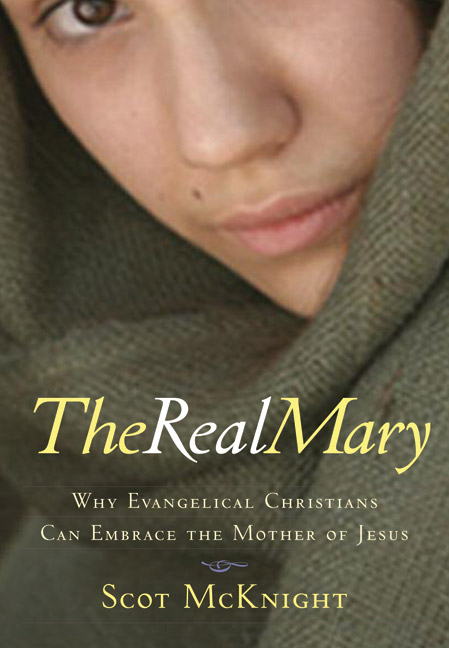 The Real Mary: Why Evangelical Christians Can Embrace the Mother of Jesus- Gently Used