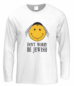 Don't Worry Be Jewish Long Sleeve T-Shirt